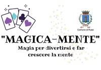 """""""Magica-mente"""": magia per divertirsi e far crescere la mente"""